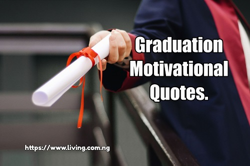 Graduation Motivational Quotes