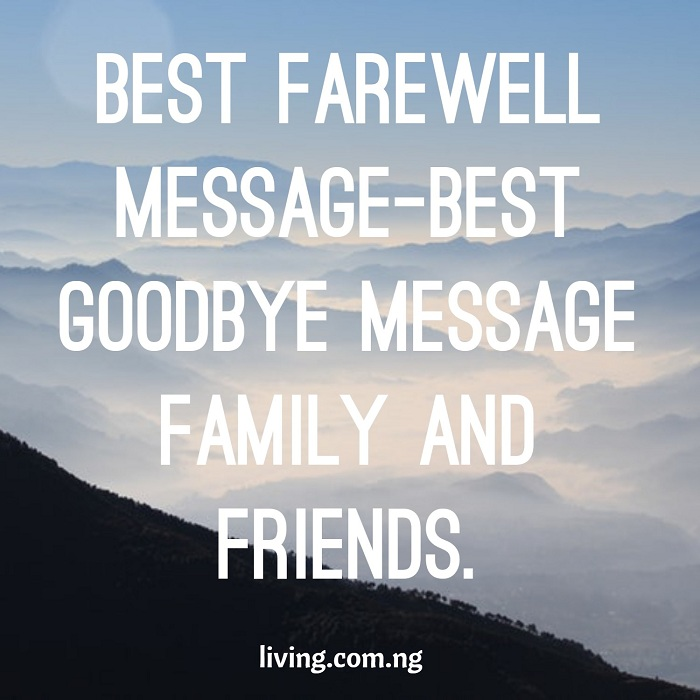 Best Farewell Message-Best Goodbye Message Family And