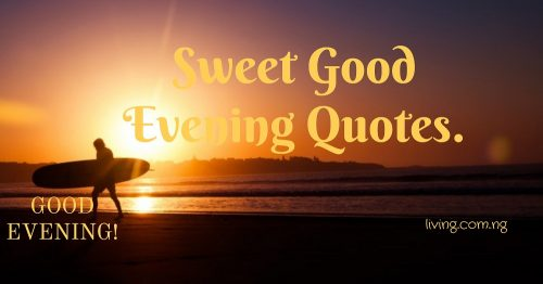 sweet-good evening quotes