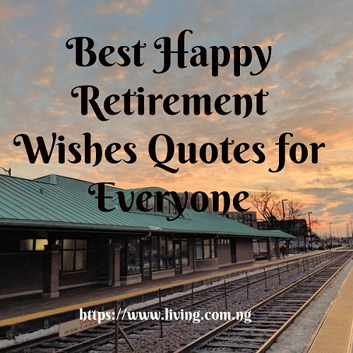 Best Happy Retirement Wishes Quotes for Everyone