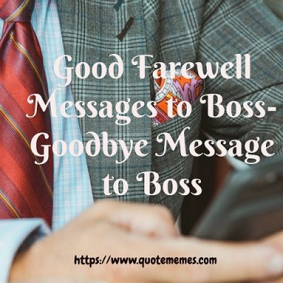 Farewell Messages/Goodbye Message to Boss
