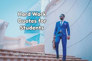 Hard Work Quotes for Students