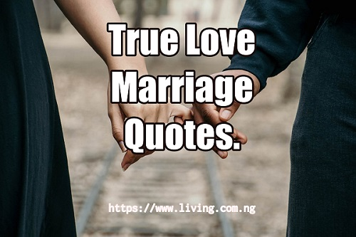 True Love Marriage Quotes