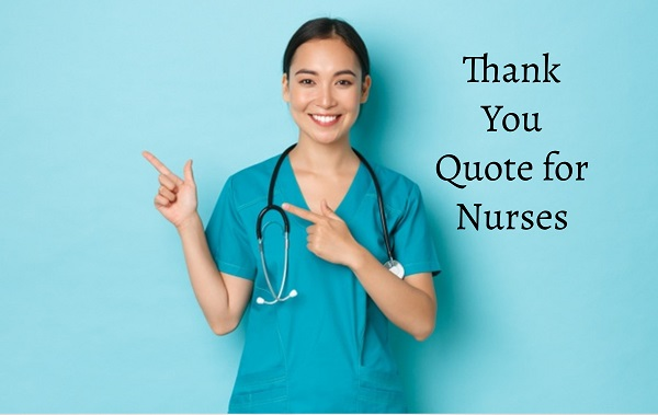 Thank You Quote for Nurses